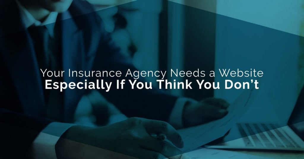 blog image; blog title: Your Agency Needs a Website. Especially If You Think You Don't